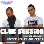 Club Session (mixed By Jozsef Keller &amp & Pete-R)