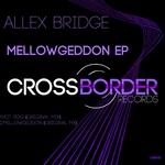 Mellowgeddon EP