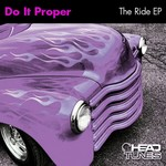 DO IT PROPER - The Ride EP (Front Cover)