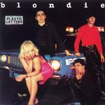 BLONDIE - Plastic Letters (Front Cover)