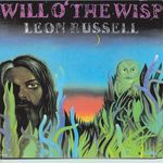LEON RUSSELL - Will O' The Wisp (Front Cover)