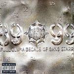 Full Clip: A Decade Of Gang Starr (Explicit)