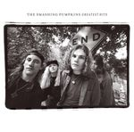 (Rotten Apples) The Smashing Pumpkins Greatest Hits (Explicit)