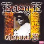 EAZY-E - Eternal E (Explicit) (Front Cover)