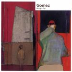 GOMEZ - Bring It On (Front Cover)