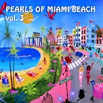 VARIOUS - Pearls Of Miami Beach: Vol 3 (Front Cover)