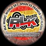Rlk Music World EP1 Spain Vs France