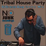 Ernesto Deep In The Mix (Tribal House Party) (unmixed tracks)