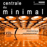 Centrale Du Minimal Vol 7
