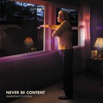 Never Be Content EP