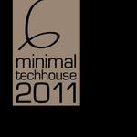 Minimal Tech House 2011 Vol 06 (unmixed tracks)
