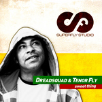 DREADSQUAD feat TENOR FLY - Sweet Thing (Front Cover)