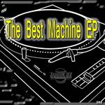 The Best Machine EP