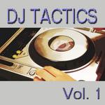 DJ Tactics Vol 1