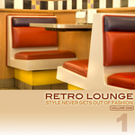 Retro Lounge 1 (Style Never Gets Out Of Fashion)