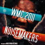 WMC Noiseporn Noisemakers 2011