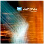 My Deep House Vol 3