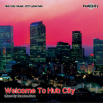Welcome To Hub City (DJ mix)