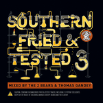 Southern Fried & Tested 3 (unmixed version)