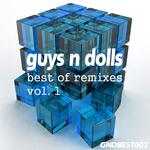 Guys N Dolls: Best Of Remixes Vol 1 (unmixed tracks)
