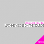 Machine Visions On The Sounds