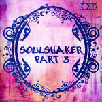 Soulshaker Part 3