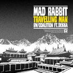 MAD RABBIT/DEKKA - Travelling Man (Front Cover)