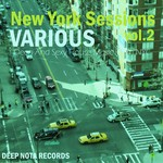 New York Sessions Vol 2 (Deep & Sexy House Music From NYC)