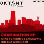Examination EP
