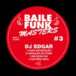 DJ EDGAR - Baile Funk Masters #3 (Front Cover)