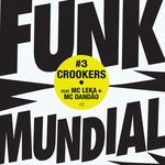 CROOKERS - Funk Mundial #3 (Front Cover)