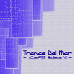 Trance Del Mar: Cafe Ibiza 6