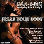 DAN E MC feat ASH & LADY B - Freak Your Body (Front Cover)
