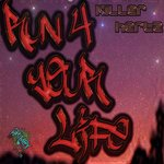 KILLERHERTZ - Run 4 Your Life (Front Cover)