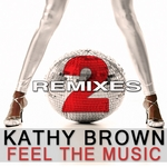 Feel The Music (2 The remixes)
