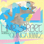 Quincy Jointz Presents Lime Sorbet (unmixed tracks)