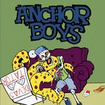 ANCHOR BOYS, The - Devastator (Front Cover)