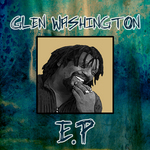 Glen Washigton EP