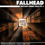 FALLHEAD - Instant Remix Files Part 1 (Front Cover)