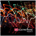 My Electro House Vol 3