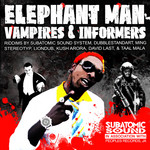 ELEPHANT MAN - Vampires & Informers (Front Cover)