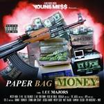 Messy Marv Presents Paper Bag Money