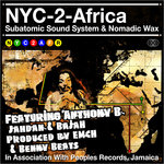 SUBATOMIC SOUND SYSTEM/NOMADIC WAX - NYC 2 Africa (Front Cover)