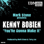 You're Gonna Make It (Mark Stone & Terry Lex mixes)
