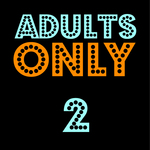 Adults Only 2: Suck My Photon
