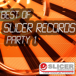 Best Of Slicer Records Party 01
