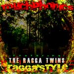 TOUCHPHONICS feat RAGGA TWINS - Ragga Style (Front Cover)