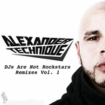 DJs Are Not Rockstars (remixes Vol 1)