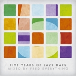 5 Years Of Lazy Days (unmixed tracks)