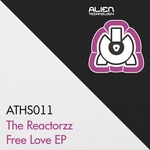 REACTORZZ, The - Free Love EP (Front Cover)